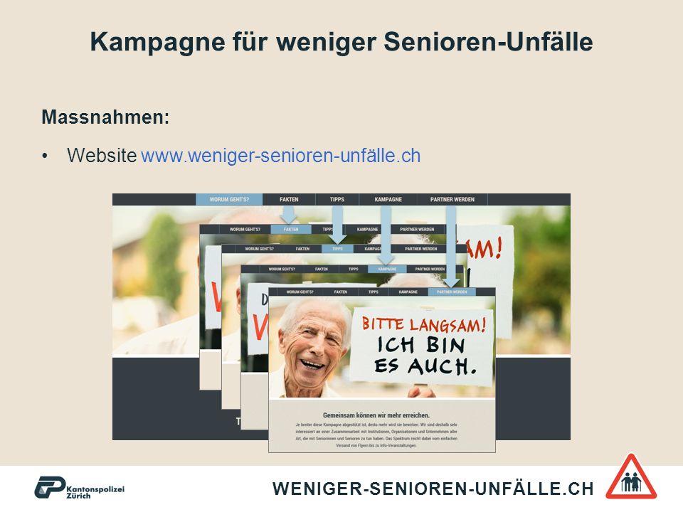 Kampagne für weniger Senioren-Unfälle Massnahmen: Website www.weniger-senioren-unfälle.ch WENIGER-SENIOREN-UNFÄLLE.CH