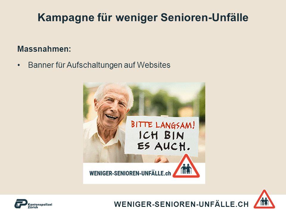 Kampagne für weniger Senioren-Unfälle Massnahmen: Banner für Aufschaltungen auf Websites WENIGER-SENIOREN-UNFÄLLE.CH