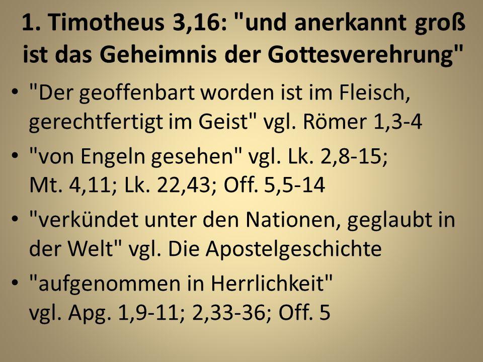 1. Timotheus 3,16: