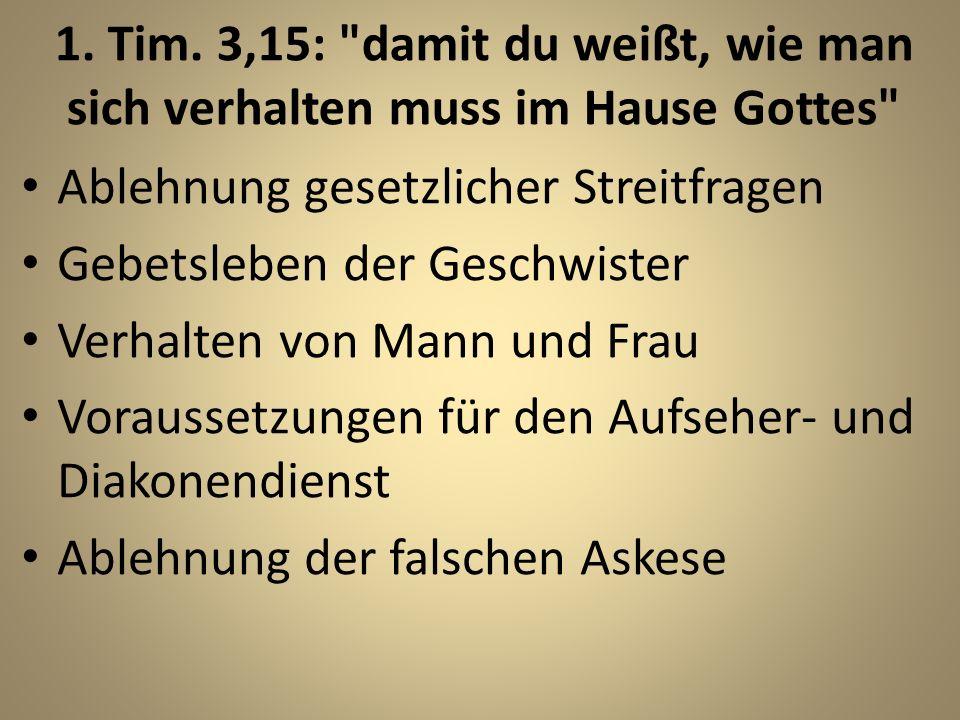 1. Tim. 3,15: