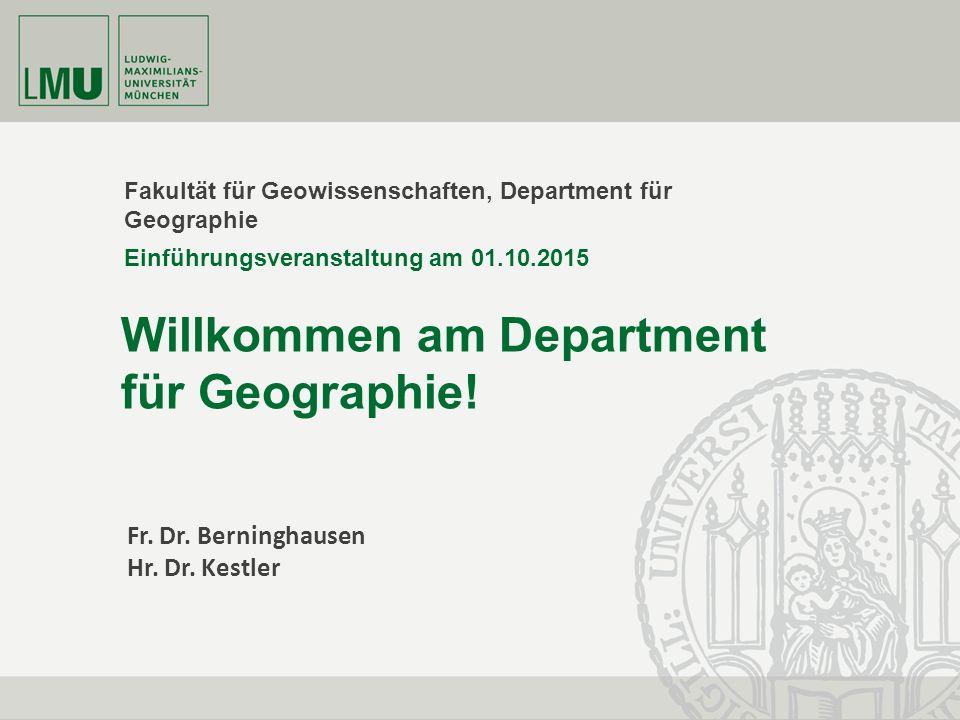 Fakultät für Geowissenschaften, Department für Geographie Willkommen am Department für Geographie.