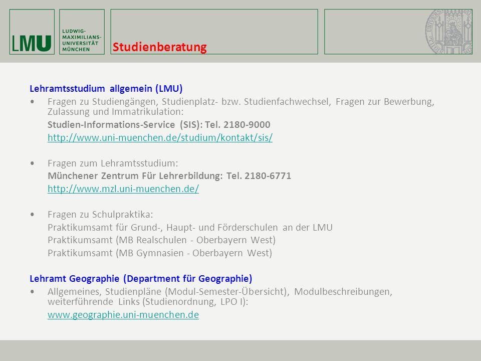 Studienberatung Lehramtsstudium allgemein (LMU) Fragen zu Studiengängen, Studienplatz- bzw.