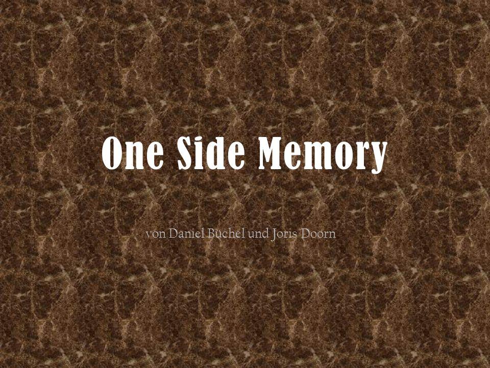 One Side Memory von Daniel Büchel und Joris Doorn