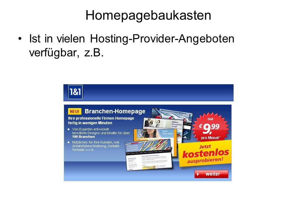 Homepagebaukasten Ist in vielen Hosting-Provider-Angeboten verfügbar, z.B.