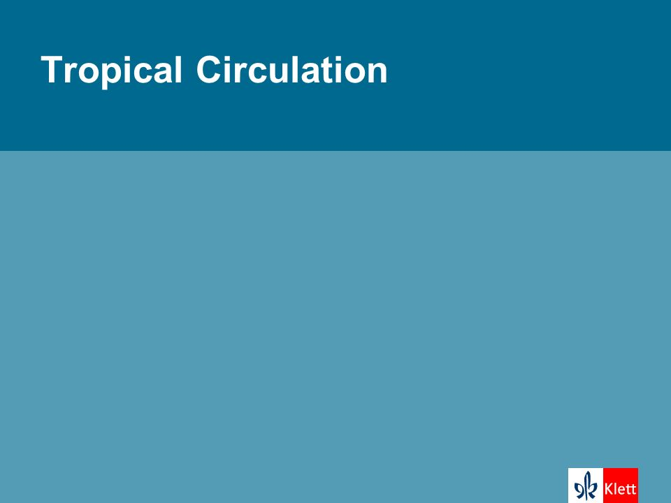 Tropical Circulation