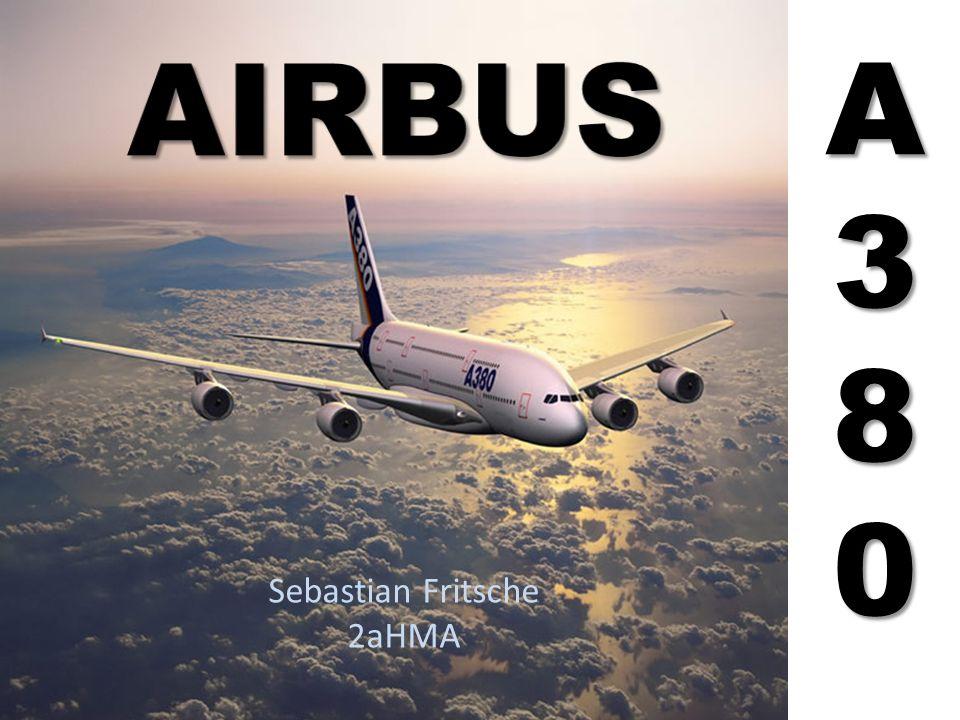 Inhalt Das Unternehmen Airbus – Konkurrenz Airbus A380-800 – Entwicklung – A380 im Größenvergleich – Technische Daten – A380 von Innen – Wohin wird er verkauft – Bilder