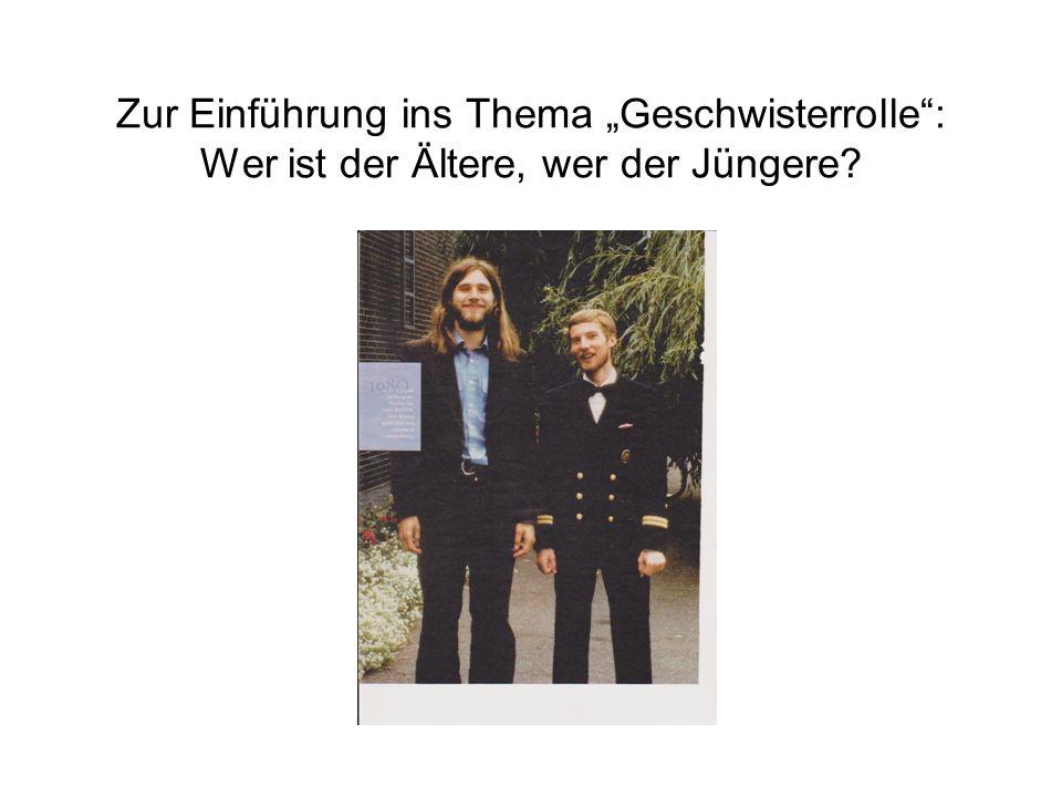 """Zur Einführung ins Thema """"Geschwisterrolle : Wer ist der Ältere, wer der Jüngere?"""