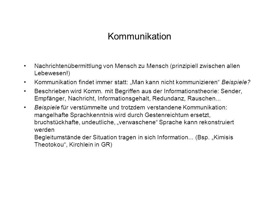 """Kommunikation Nachrichtenübermittlung von Mensch zu Mensch (prinzipiell zwischen allen Lebewesen!) Kommunikation findet immer statt: """"Man kann nicht kommunizieren Beispiele."""