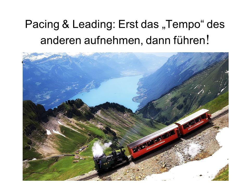 """Pacing & Leading: Erst das """"Tempo des anderen aufnehmen, dann führen ! Akazienweg, Mainz"""