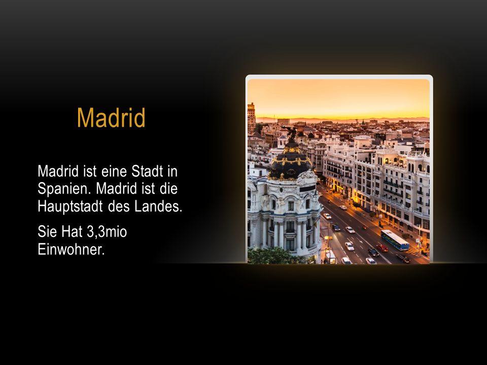 Madrid Madrid ist eine Stadt in Spanien.Madrid ist die Hauptstadt des Landes.