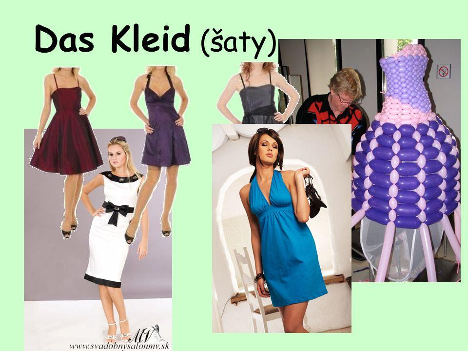 Das Kleid (šaty)
