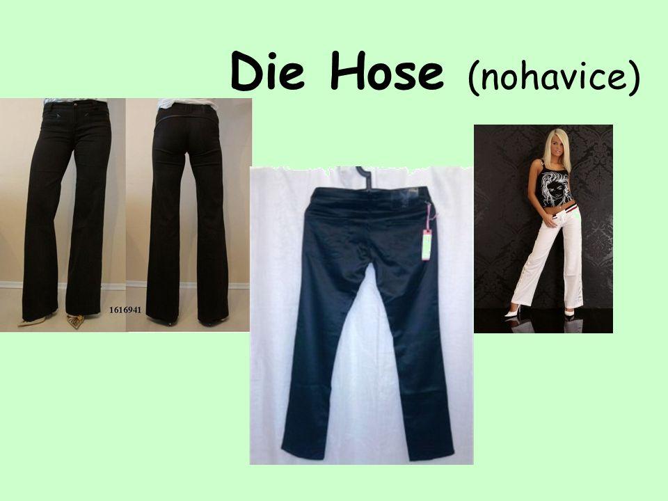 Die Hose (nohavice)
