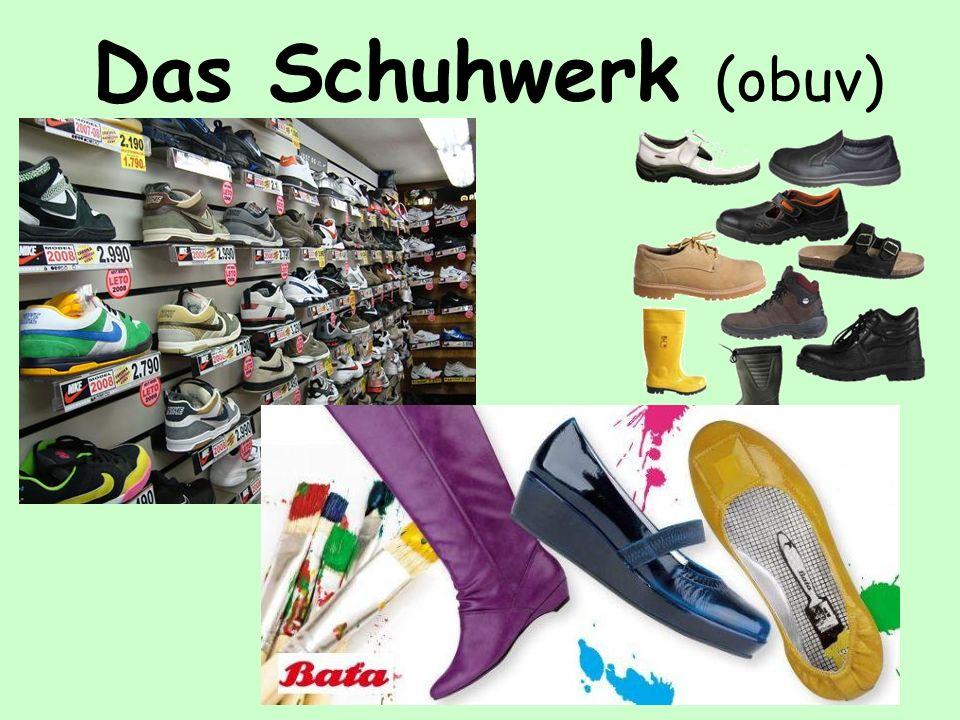 Das Schuhwerk (obuv)