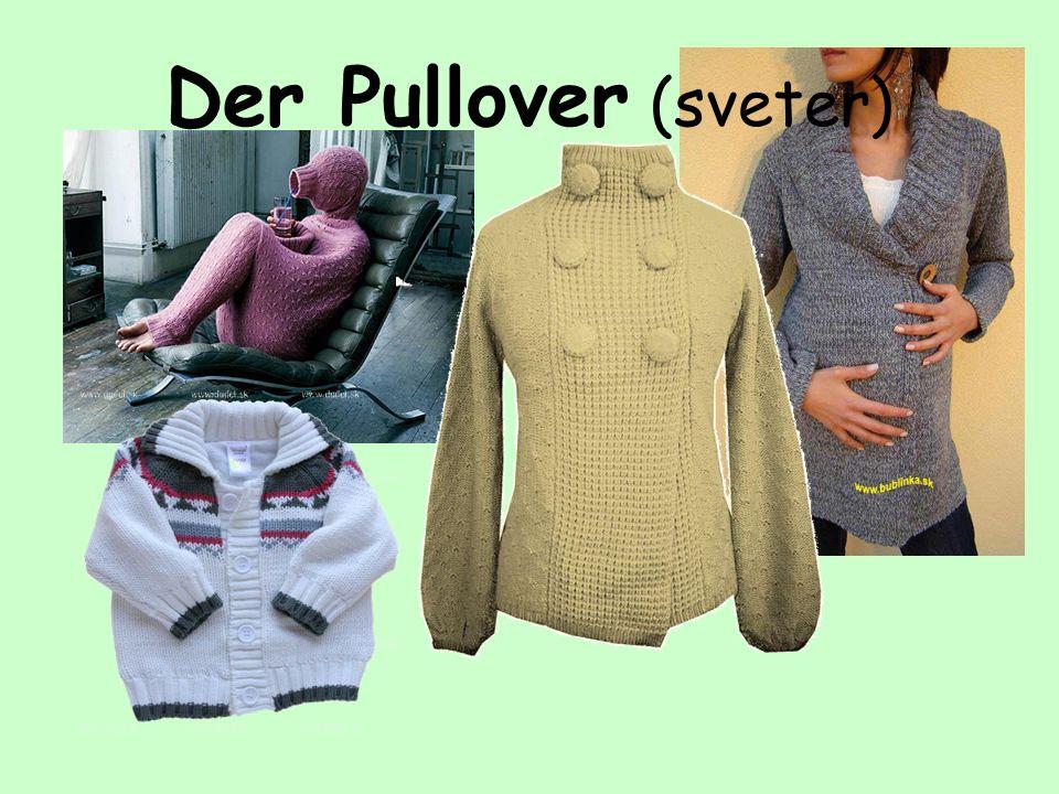 Der Pullover (sveter)