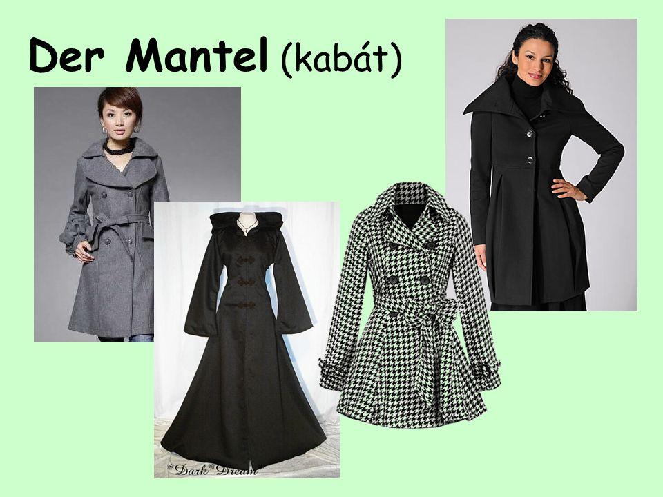 Der Mantel (kabát)