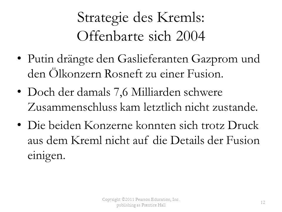 Strategie des Kremls: Offenbarte sich 2004 Putin drängte den Gaslieferanten Gazprom und den Ölkonzern Rosneft zu einer Fusion. Doch der damals 7,6 Mil