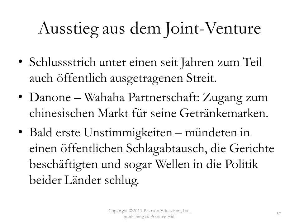 Ausstieg aus dem Joint-Venture Schlussstrich unter einen seit Jahren zum Teil auch öffentlich ausgetragenen Streit. Danone – Wahaha Partnerschaft: Zug