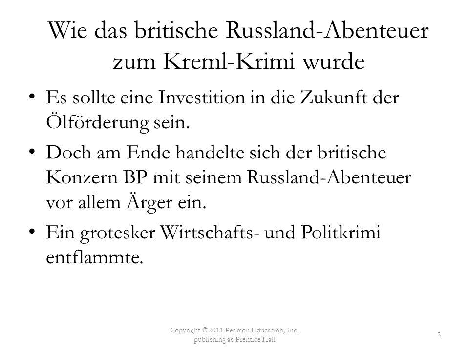 Wie das britische Russland-Abenteuer zum Kreml-Krimi wurde Es sollte eine Investition in die Zukunft der Ölförderung sein. Doch am Ende handelte sich
