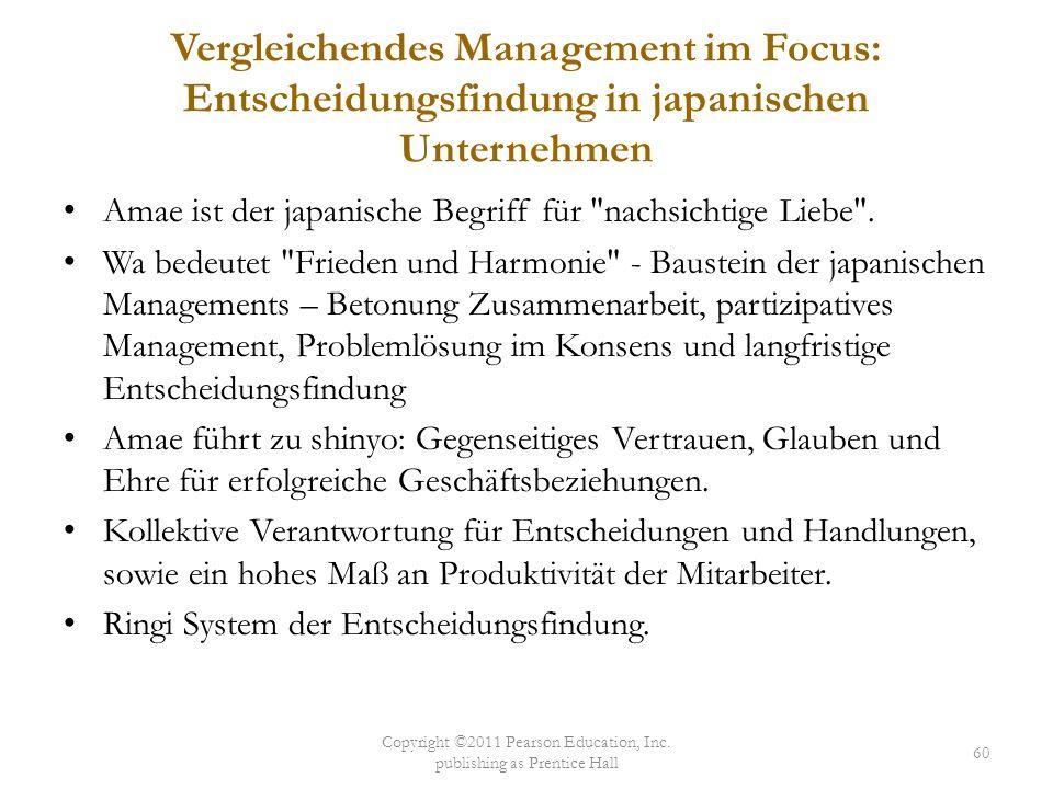 Vergleichendes Management im Focus: Entscheidungsfindung in japanischen Unternehmen Amae ist der japanische Begriff für
