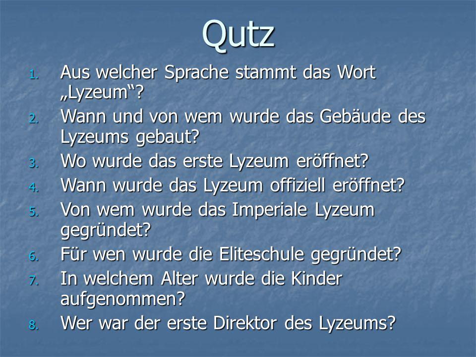 """Qutz 1. Aus welcher Sprache stammt das Wort """"Lyzeum ."""