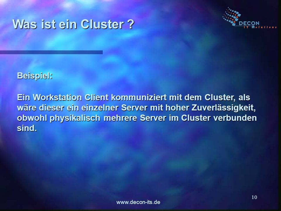 www.decon-its.de 10 Was ist ein Cluster .