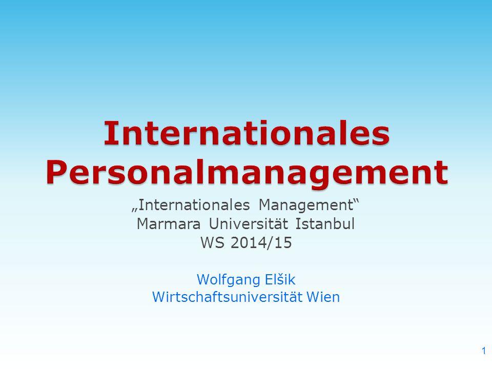 """""""Internationales Management"""" Marmara Universität Istanbul WS 2014/15 Wolfgang Elšik Wirtschaftsuniversität Wien 1"""