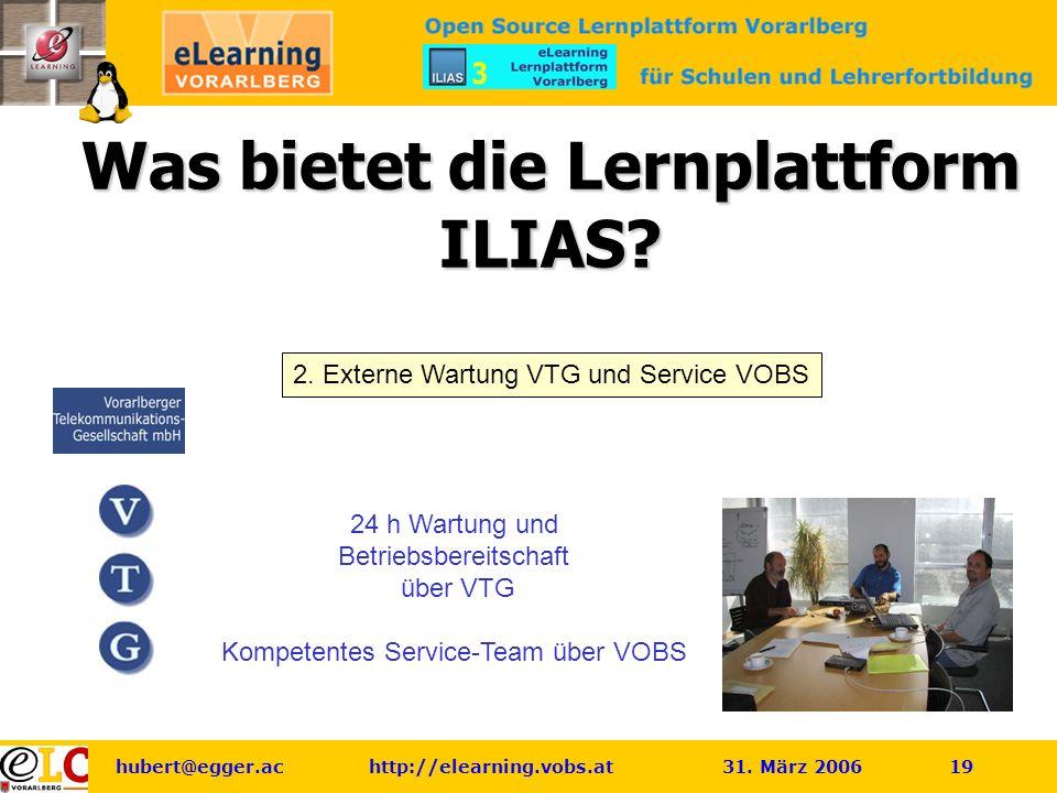 hubert@egger.ac http://elearning.vobs.at 31.März 2006 19 Was bietet die Lernplattform ILIAS.