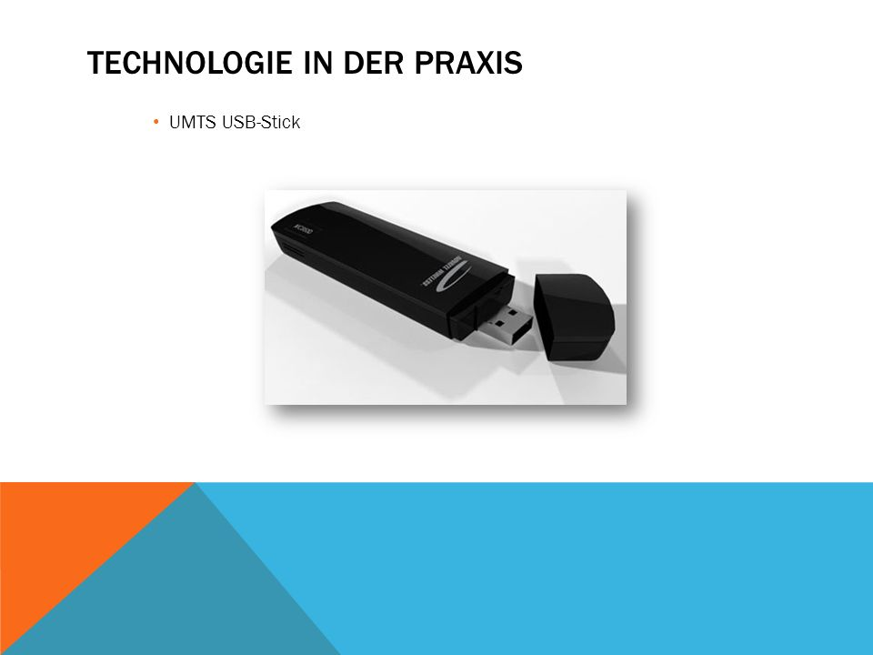 TECHNOLOGIE IN DER PRAXIS UMTS USB-Stick