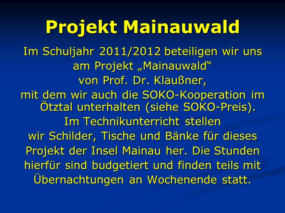 """Projekt Mainauwald Im Schuljahr 2011/2012 beteiligen wir uns am Projekt """"Mainauwald von Prof."""