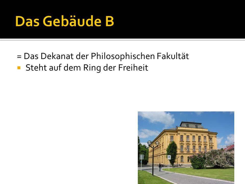 = Das Dekanat der Philosophischen Fakultät  Steht auf dem Ring der Freiheit