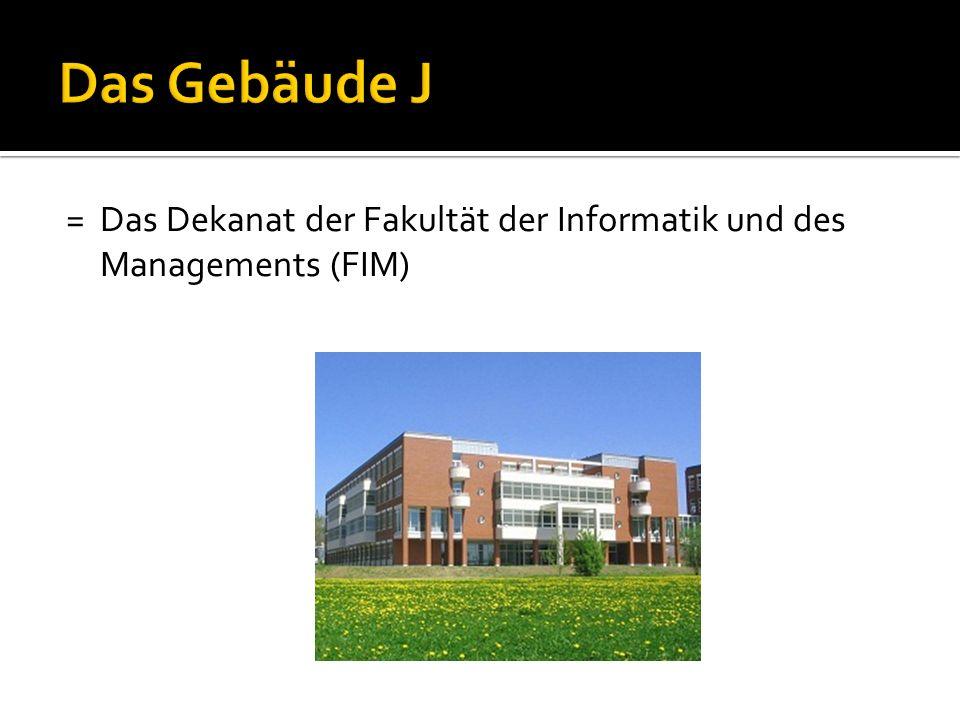 = Das Dekanat der Fakultät der Informatik und des Managements (FIM)
