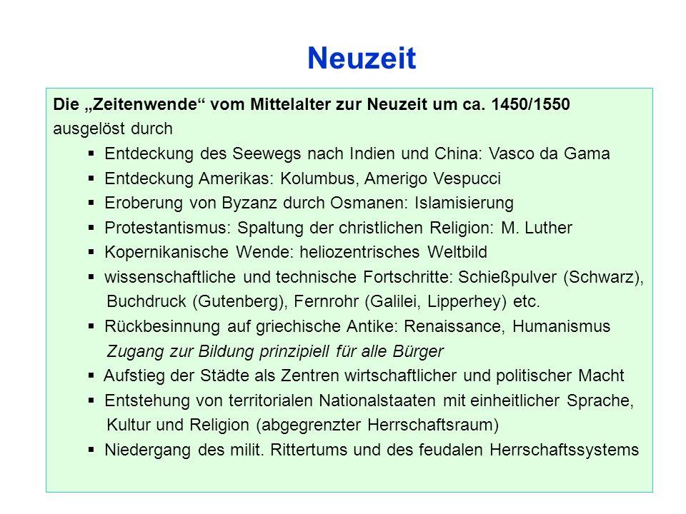 """Neuzeit Die """"Zeitenwende vom Mittelalter zur Neuzeit um ca."""