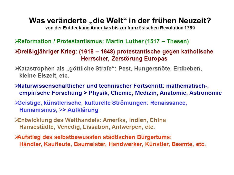"""Was veränderte """"die Welt"""" in der frühen Neuzeit? von der Entdeckung Amerikas bis zur französischen Revolution 1789  Reformation / Protestantismus: Ma"""