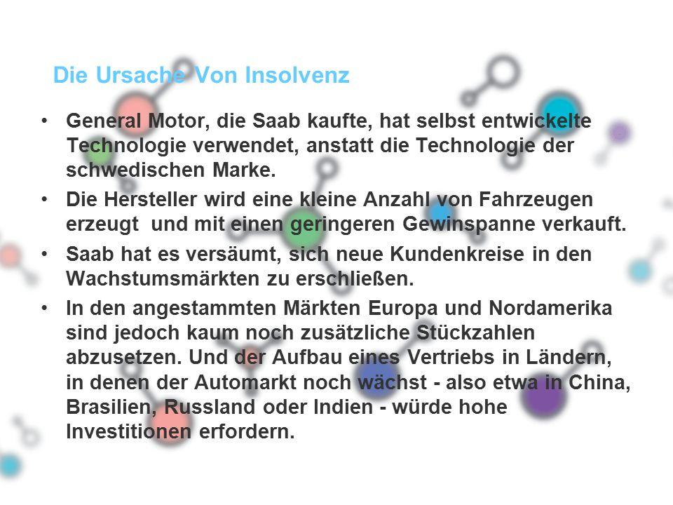 Die Ursache Von Insolvenz General Motor, die Saab kaufte, hat selbst entwickelte Technologie verwendet, anstatt die Technologie der schwedischen Marke.