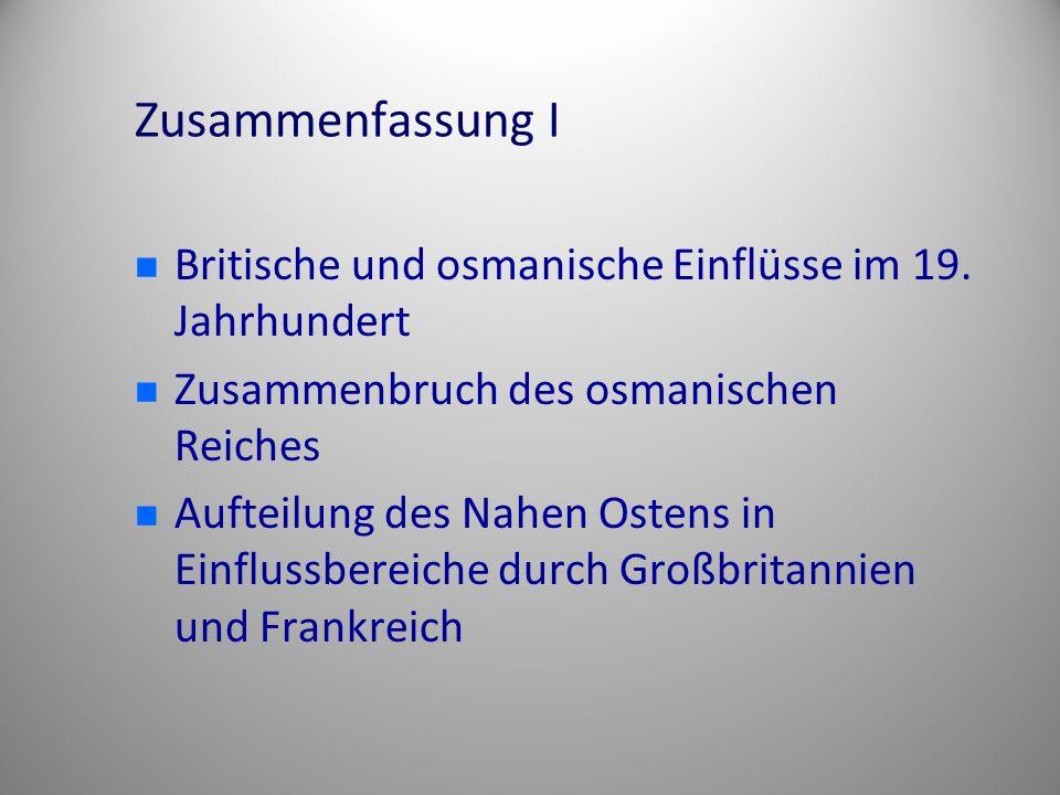 Zusammenfassung I Britische und osmanische Einflüsse im 19.