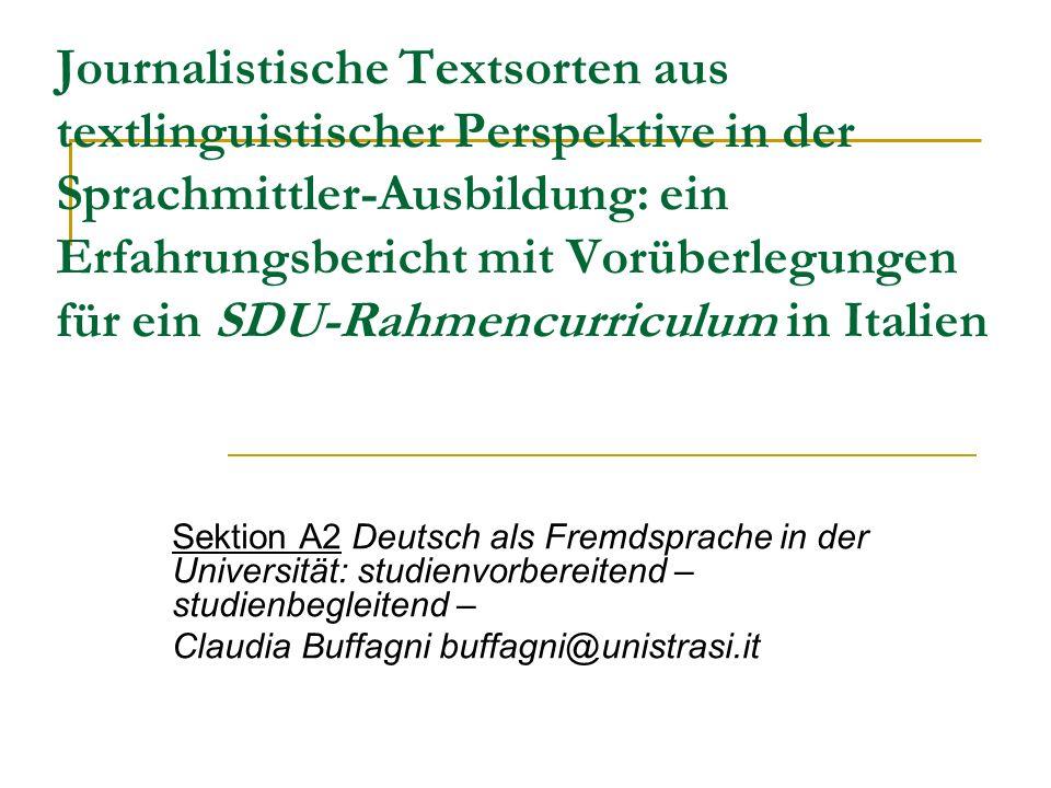 Journalistische Textsorten aus textlinguistischer Perspektive in der Sprachmittler-Ausbildung: ein Erfahrungsbericht mit Vorüberlegungen für ein SDU-R