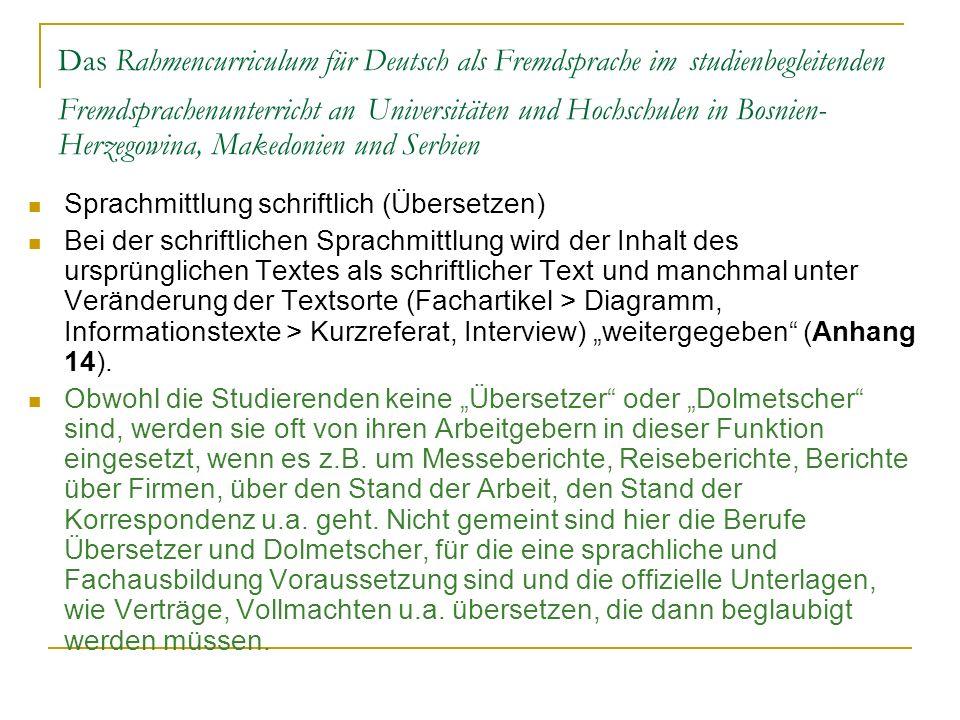 Das Rahmencurriculum für Deutsch als Fremdsprache im studienbegleitenden Fremdsprachenunterricht an Universitäten und Hochschulen in Bosnien- Herzegow