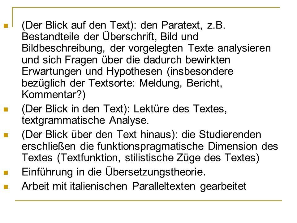 (Der Blick auf den Text): den Paratext, z.B. Bestandteile der Überschrift, Bild und Bildbeschreibung, der vorgelegten Texte analysieren und sich Frage