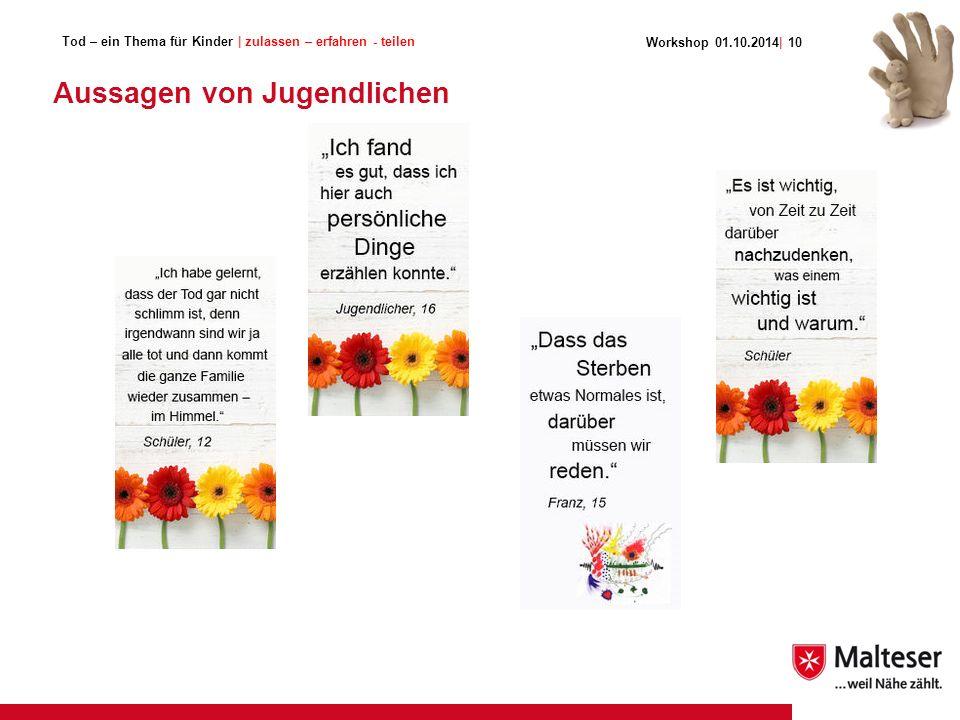 Aussagen von Jugendlichen Workshop 01.10.2014| 10