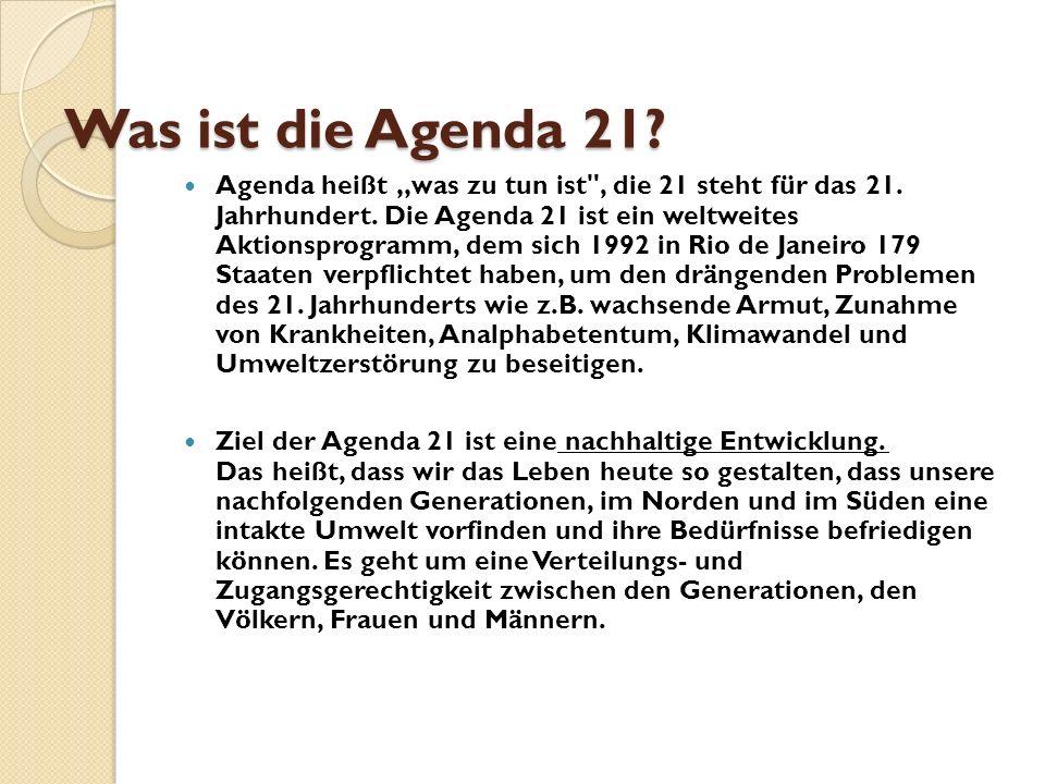 """Was ist die Agenda 21? Agenda heißt """"was zu tun ist"""
