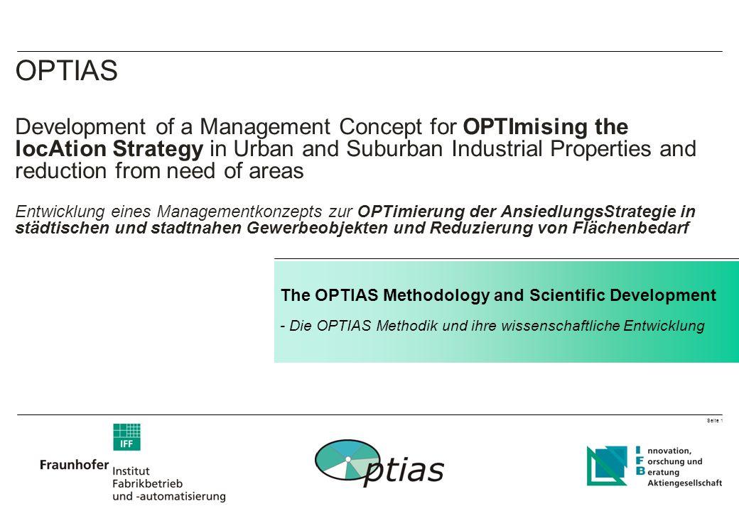 Seite 2 OPTIAS – The OPTIAS Methodology and Scientific Development - Die OPTIAS Methodik und ihre wissenschaftliche Entwicklung What does success mean for industrial parks.