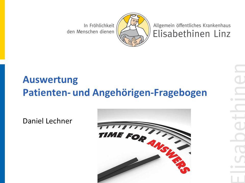 Auswertung Patienten- und Angehörigen-Fragebogen Daniel Lechner