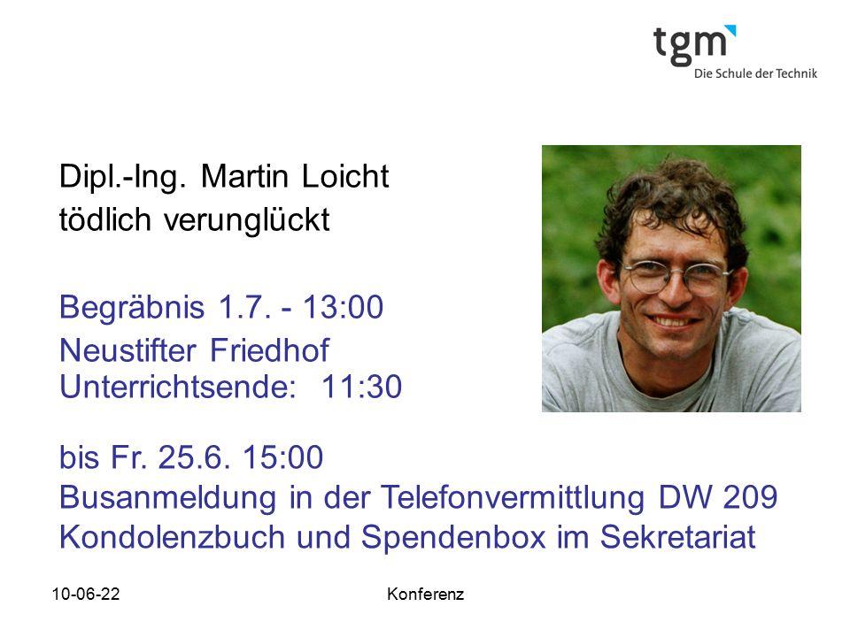 10-06-22Konferenz Personalabgänge Prof. DI. Bernd Sevcik 31.03.2010 VB Günther Schulz 31.03.2010