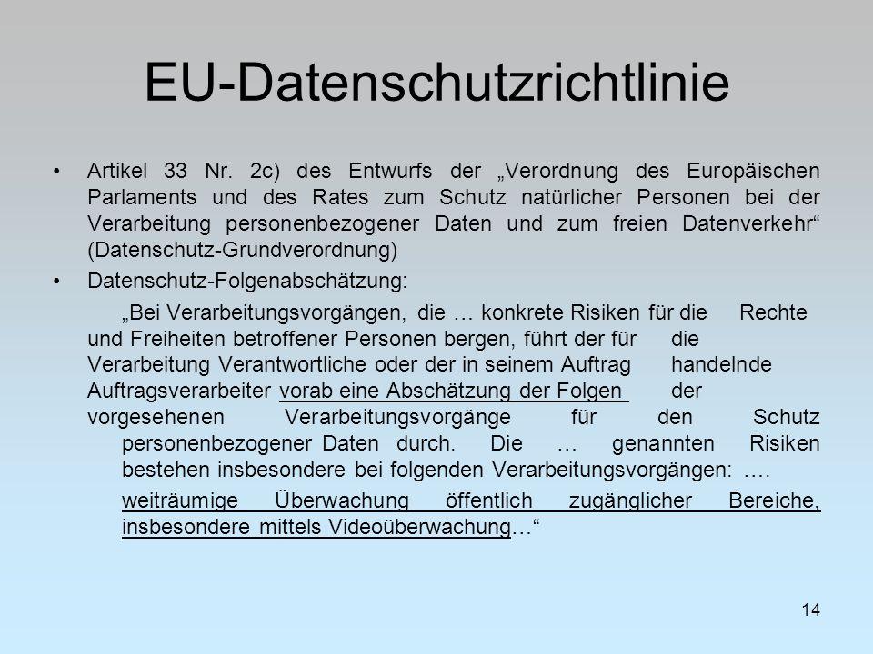 """EU-Datenschutzrichtlinie Artikel 33 Nr. 2c) des Entwurfs der """"Verordnung des Europäischen Parlaments und des Rates zum Schutz natürlicher Personen bei"""