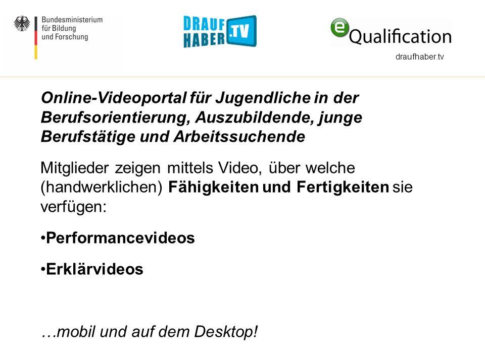 Online-Videoportal für Jugendliche in der Berufsorientierung, Auszubildende, junge Berufstätige und Arbeitssuchende Mitglieder zeigen mittels Video, ü