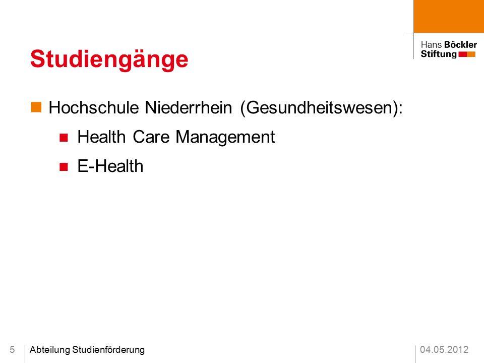 04.05.2012Abteilung Studienförderung Studiengänge Hochschule Niederrhein (Gesundheitswesen): Health Care Management E-Health 5