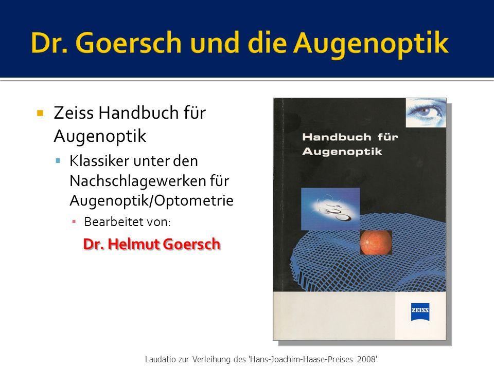  Zeiss Handbuch für Augenoptik  Klassiker unter den Nachschlagewerken für Augenoptik/Optometrie ▪ Bearbeitet von: Dr.