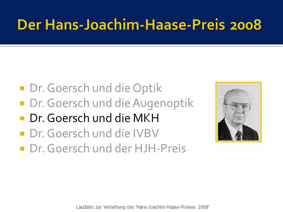  Dr.Goersch und die Optik  Dr. Goersch und die Augenoptik  Dr.
