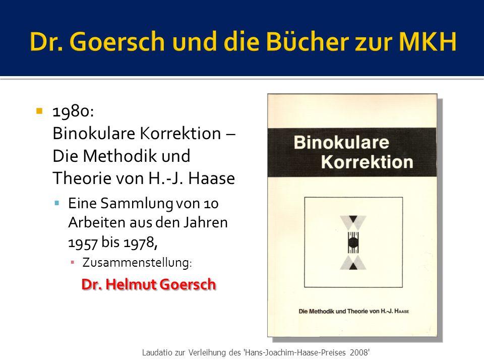  1980: Binokulare Korrektion – Die Methodik und Theorie von H.-J.