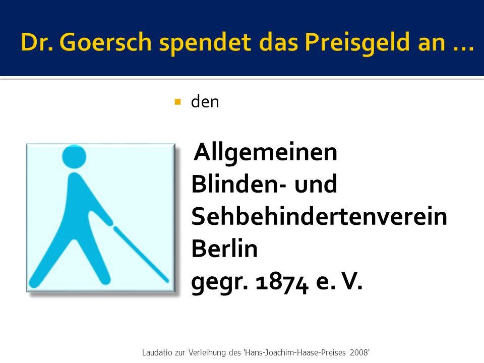  den Allgemeinen Blinden- und Sehbehindertenverein Berlin gegr.